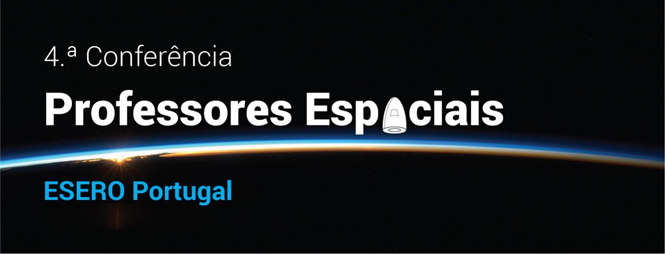 4ª Conferência de Professores Espaciais
