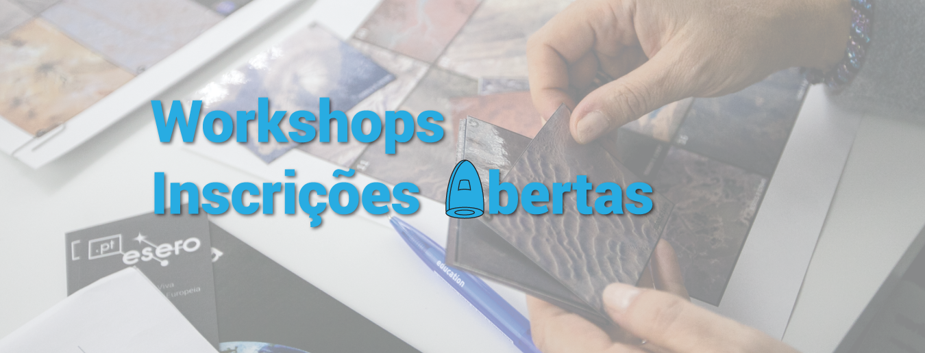 Workshops da 5ª Conferência dos Professores EspAciais
