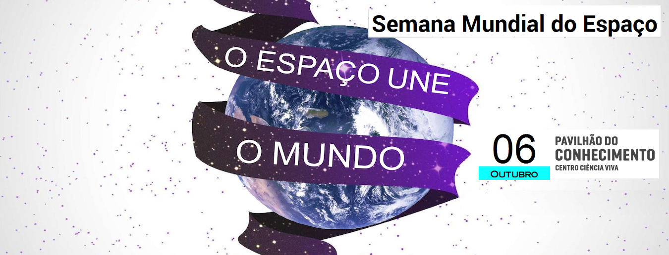Semana Mundial do Espaço 2018 no Pavilhão