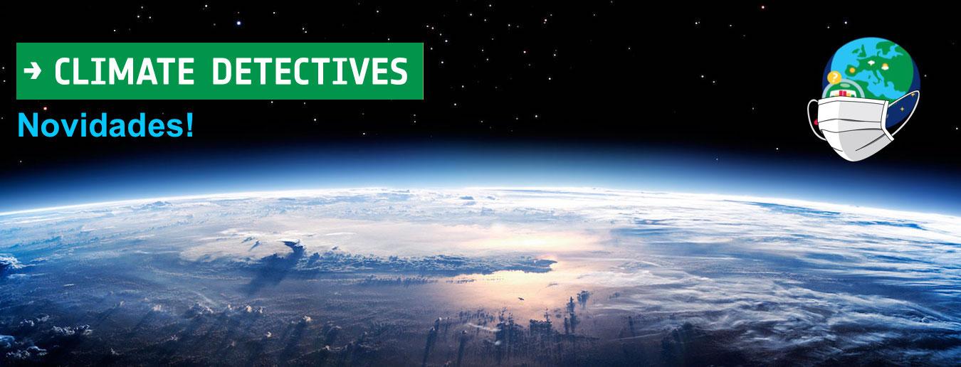 Detetives do Clima 2020: Início da Fase 3!