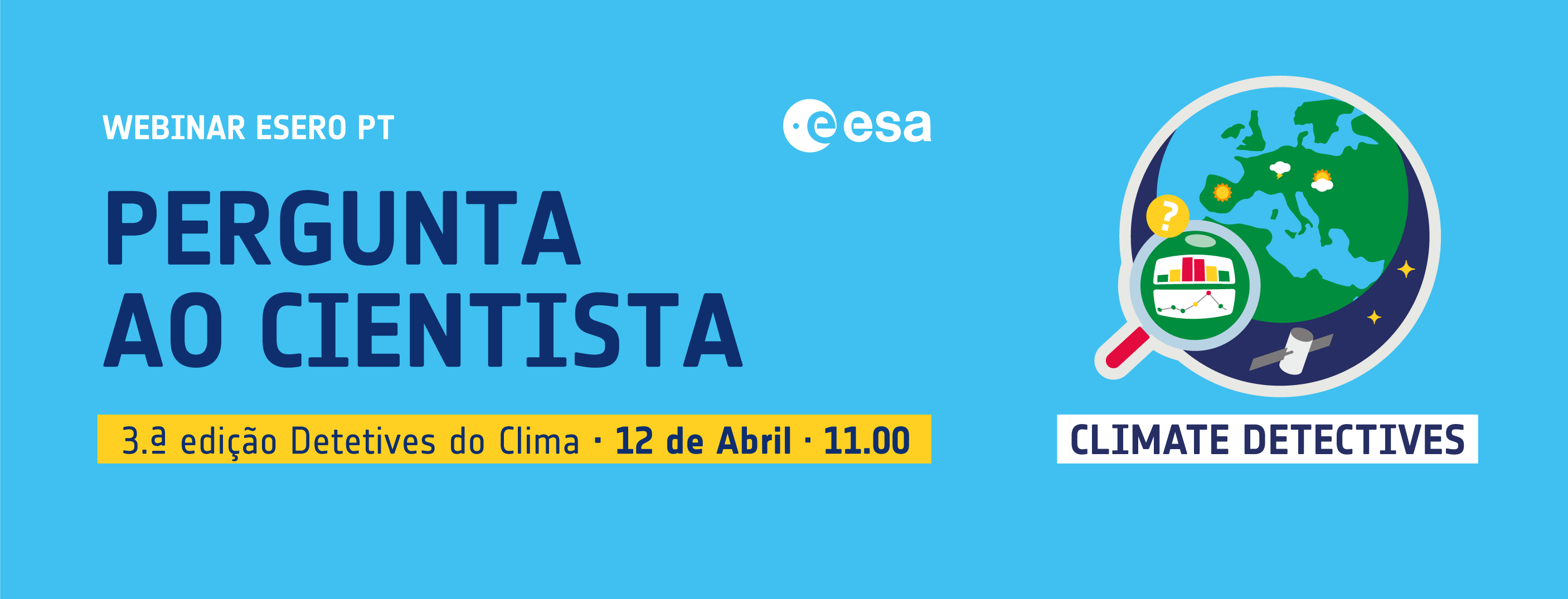 Detetives do Clima: Webinar ESERO PT | 12 Abril